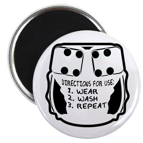 Wear, Wash, Repeat... Magnet