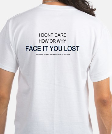 I Dont Car How you lost racing shirt