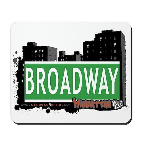 BROADWAY, MANHATTAN, NYC Mousepad