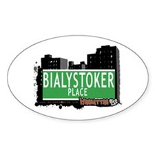 BIALYSTOKER PLACE, MANHATTAN, NYC Oval Decal