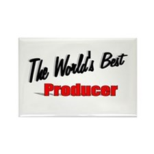 """The World's Best Producer"" Rectangle Magnet"