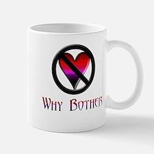 Why Bother Mug