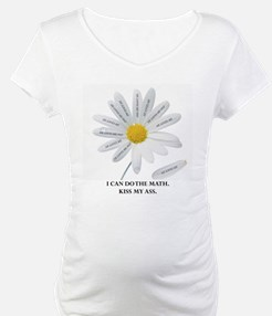 He Loves Me Not . . . I Can C Shirt