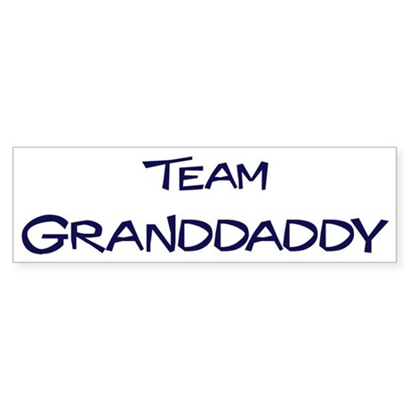 Team Granddaddy Bumper Sticker