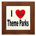 I Love Theme Parks Framed Tile
