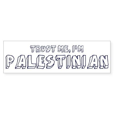 Trust Me I Am Palestinian Bumper Sticker (10 pk)