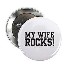 My Wife Rocks Button