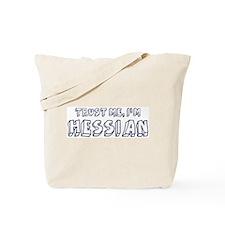 Trust Me I Am Hessian Tote Bag