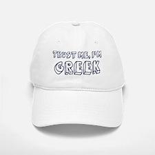 Trust Me I Am Greek Baseball Baseball Cap