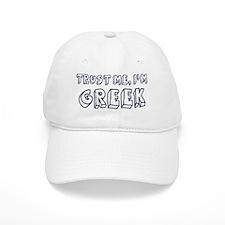 Trust Me I Am Greek Baseball Cap