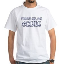 Trust Me I Am Greek Shirt