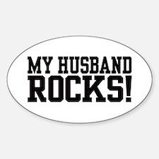 My Husband Rocks Oval Decal