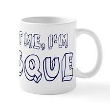 Trust Me I Am Basque Mug