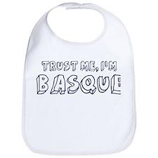 Trust Me I Am Basque Bib