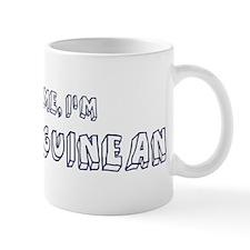 Trust Me I Am Equatoguinean Mug