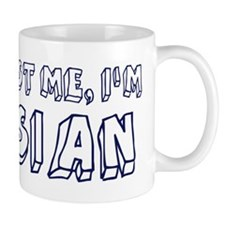 Trust Me I Am Asian Small Mug