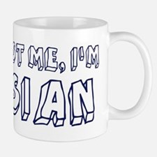 Trust Me I Am Asian Small Small Mug