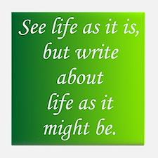 Write About Life Tile Coaster