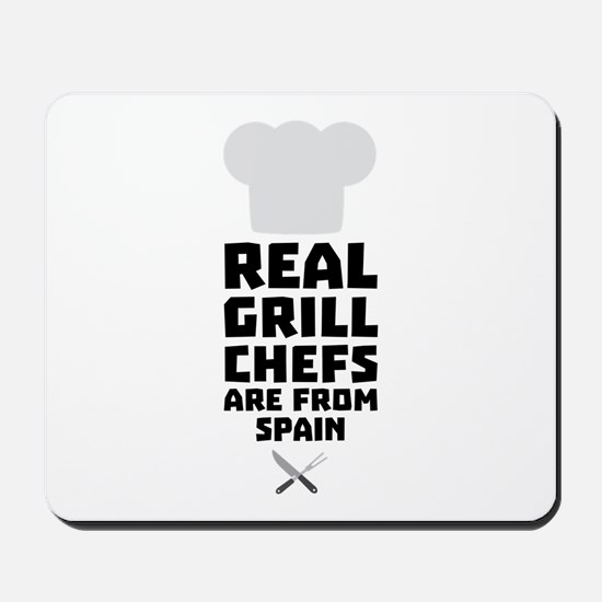 Real Grill Chefs are from Spain Chd54 Mousepad