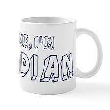 Trust Me I Am Arcadian Mug