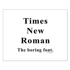 Times New Roman Boring Posters