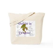 I Believe in Dinosaurs Tote Bag