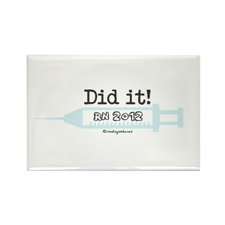 Did it! RN 2012 Rectangle Magnet