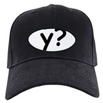 Y? Why? Black Cap