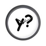 Y? Why? Wall Clock