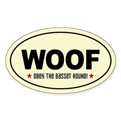 WOOF- Obey the Basset Hound Oval Sticker