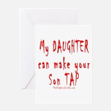 My Daughter can make your Son Greeting Card
