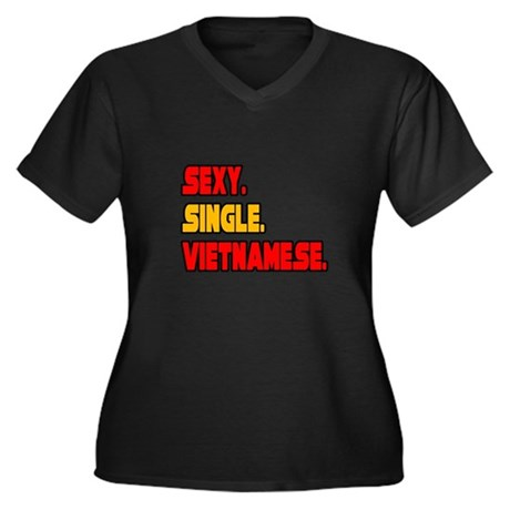 """Sexy. Single. Vietnamese."" Women's Plus Size V-Ne"