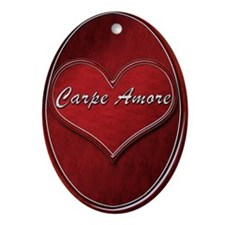 Carpe Amore Ornament (Oval)