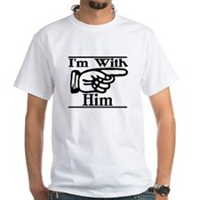 I'm With Him Left Shirt