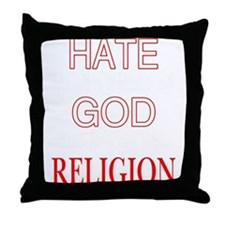 Cute Hate religion Throw Pillow