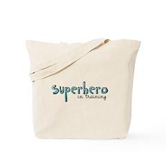 Superhero in training Tote Bag