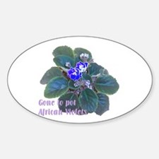 Gone to Pot African Violets Oval Decal
