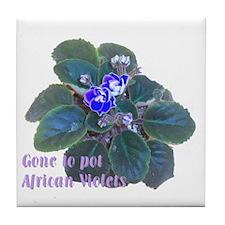 Gone to Pot African Violets Tile Coaster