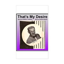 """""""That's My Desire"""" Rectangle Decal"""