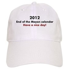 2012 Have a nice day Baseball Cap