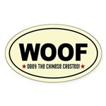 WOOF-Obey the CHINESE CRESTED! Sticker