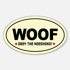 WOOF- Obey the KEESHOND! Oval Decal