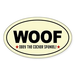WOOF- Obey the COCKER SPANIEL! Decal