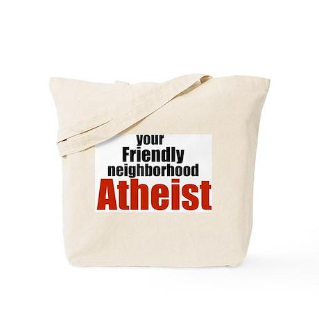 Friendly neighborhood atheist Tote Bag
