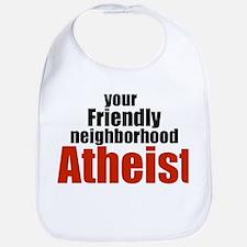Friendly neighborhood atheist Bib