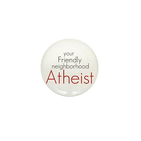 Friendly neighborhood atheist Mini Button