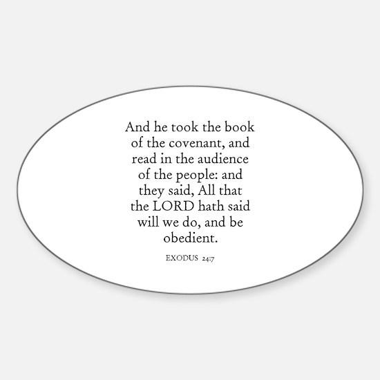 EXODUS 24:7 Oval Decal
