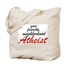 Friendly neighborhood atheist Tote Bag