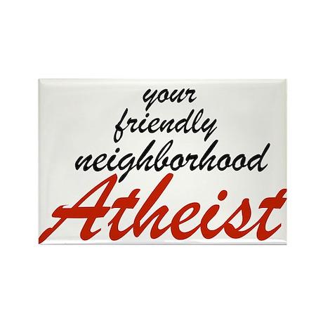 Friendly neighborhood atheist Rectangle Magnet