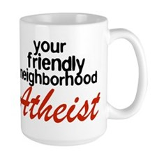Friendly neighborhood atheist Mug